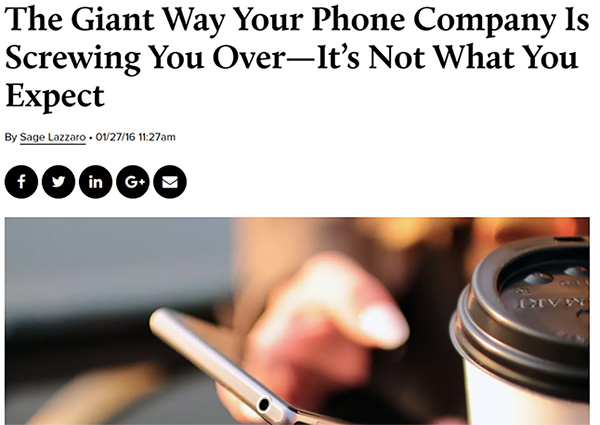 Observer: The Giant Way Your Phone Company Is Screwing You Over — It's Not What You Expect